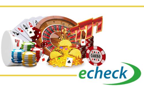 casinos accepting echeck