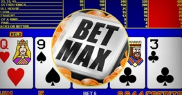 bet max on video poker
